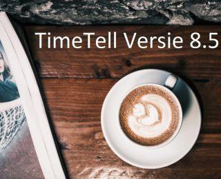 TimeTell Versie 8.5